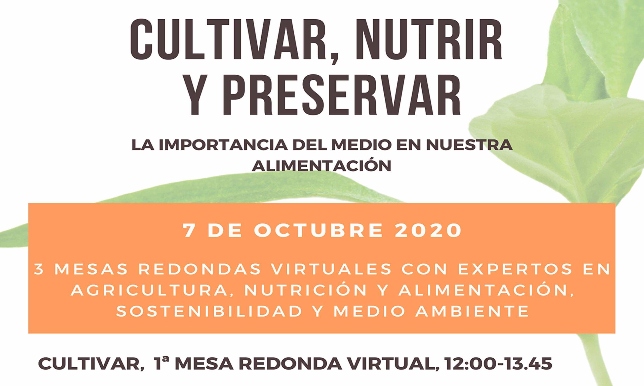 Cultivar, nutrir y preservar
