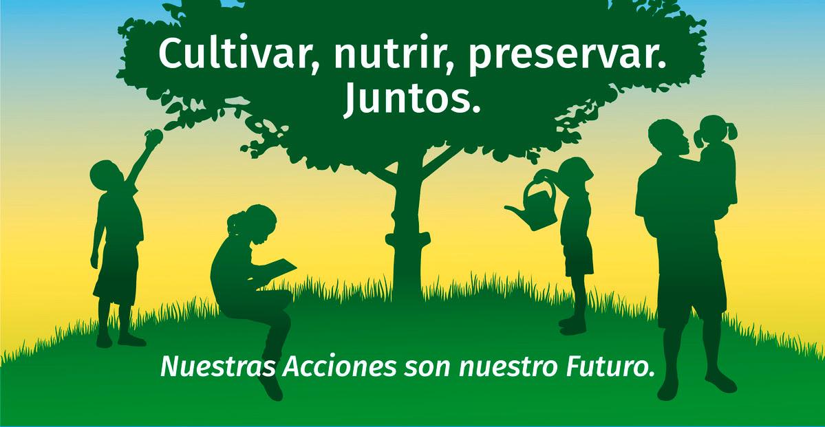 Cultivar, nutrir, preservar. Juntos