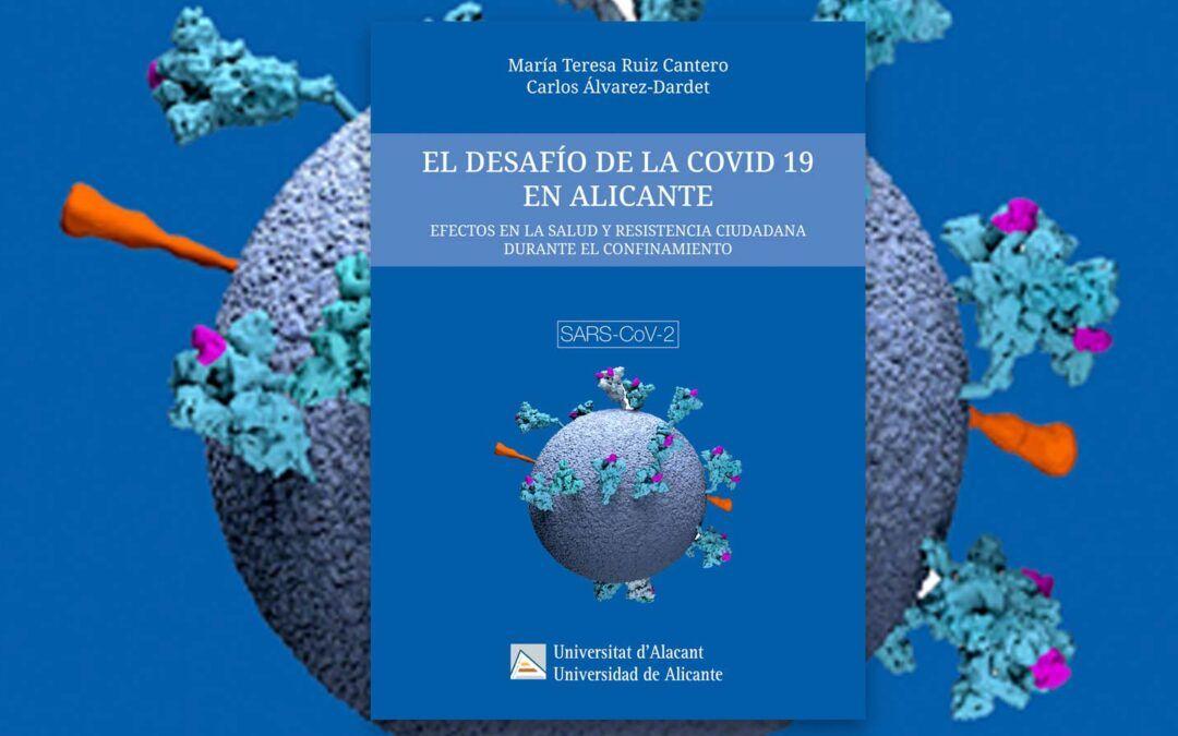 «El desafío de la COVID 19 en Alicante»