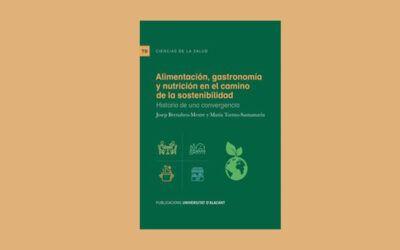 Publicación del libro «Alimentación gastronomía y nutrición en el camino de la sustentabilidad»